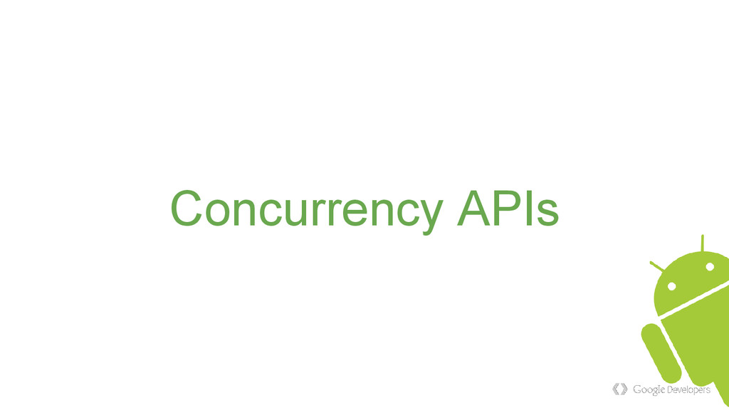 Concurrency APIs
