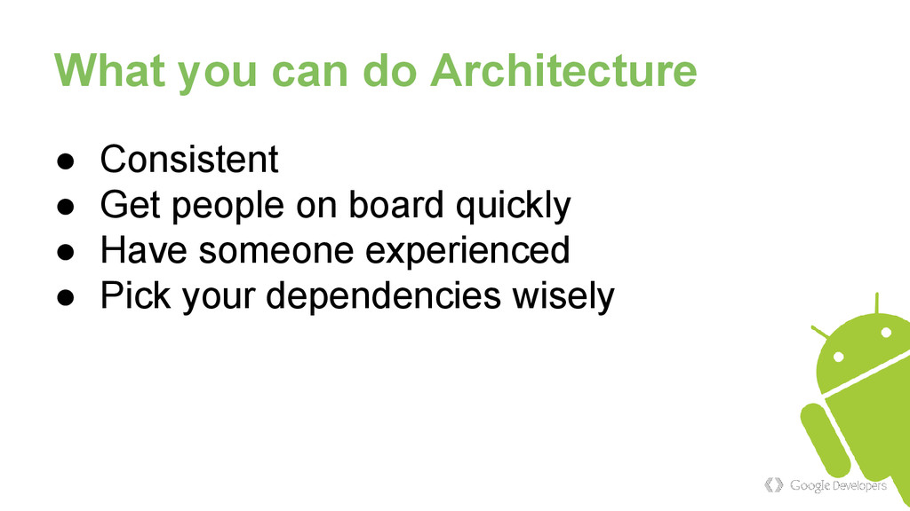 What you can do Architecture ● Consistent ● Get...