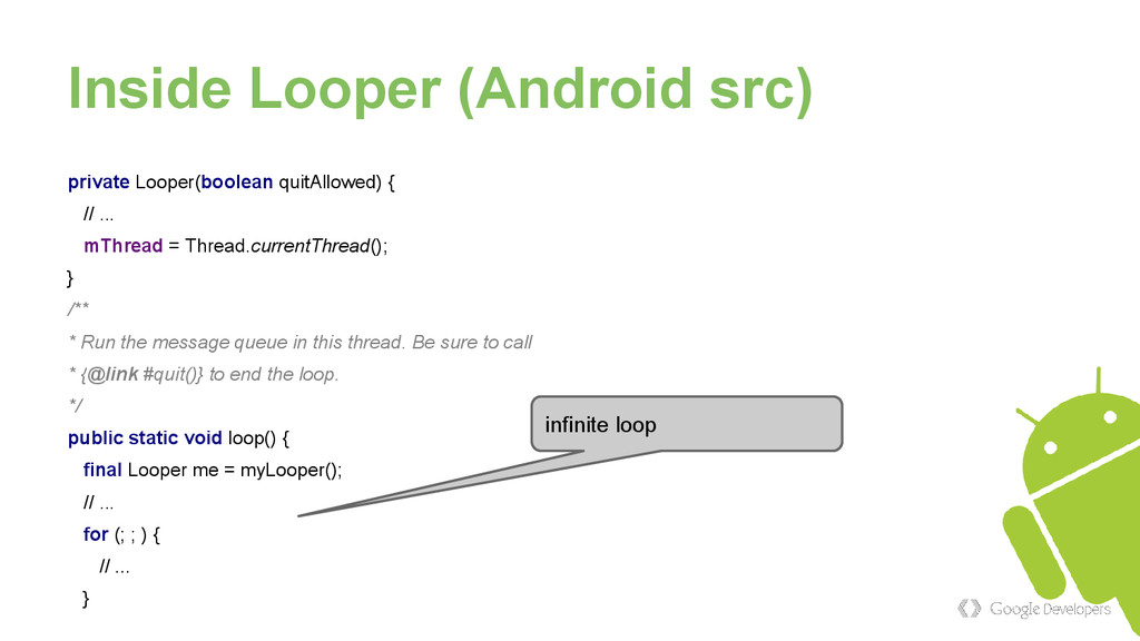 Inside Looper (Android src) private Looper(bool...