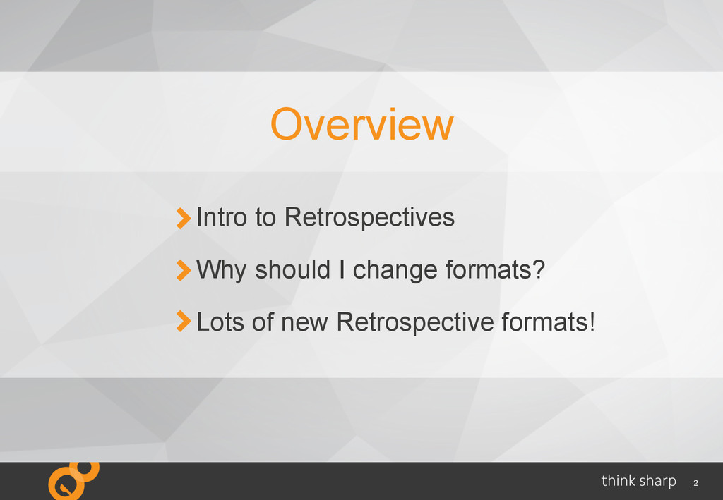 2 Intro to Retrospectives Why should I change f...