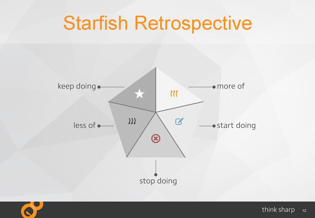 12 Starfish Retrospective