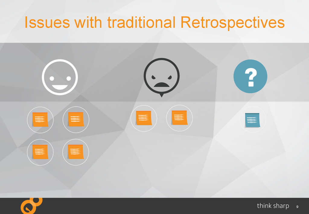 9 Issues with traditional Retrospectives