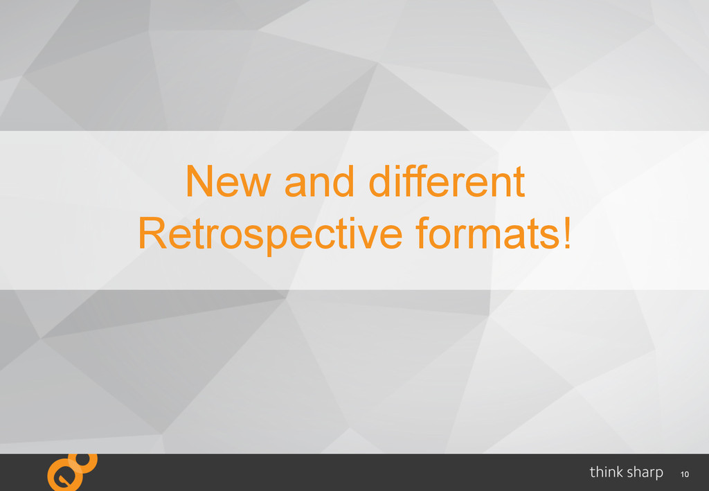 10 New and different Retrospective formats!