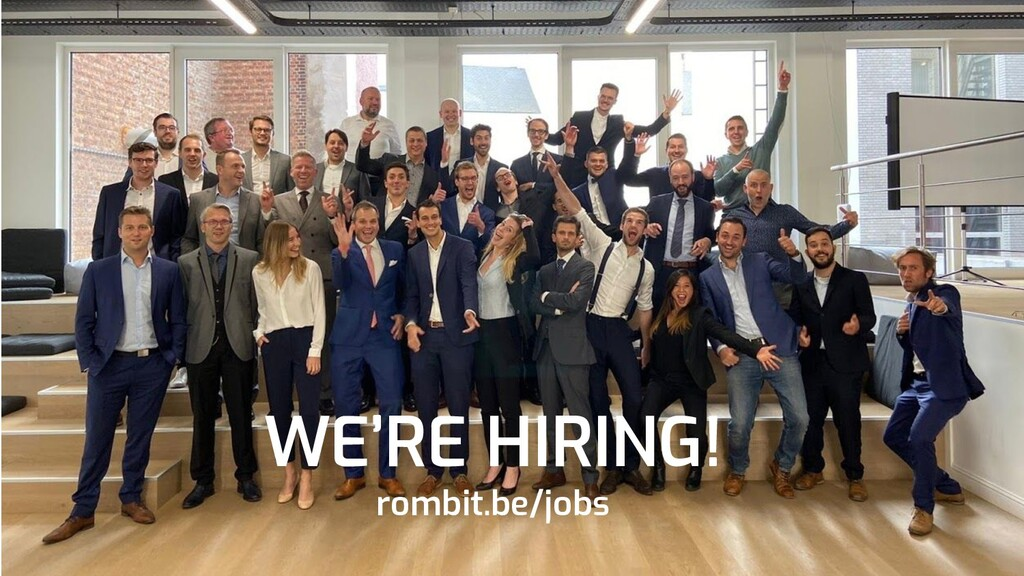 WE'RE HIRING! rombit.be/jobs