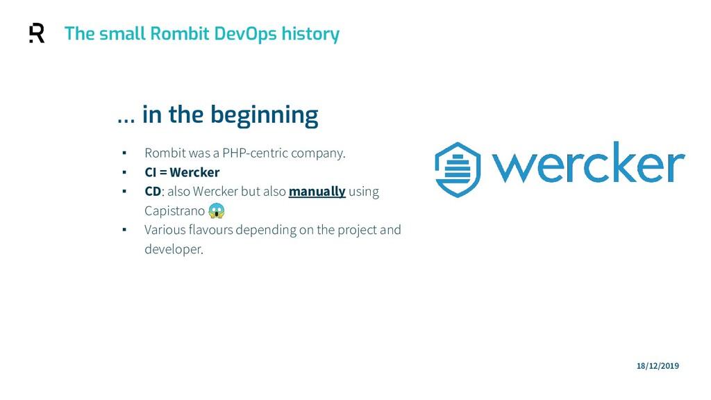 The small Rombit DevOps history ▪ Rombit was a ...