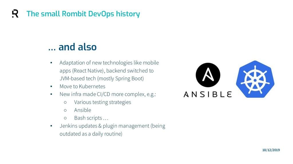 ▪ Adaptation of new technologies like mobile ap...