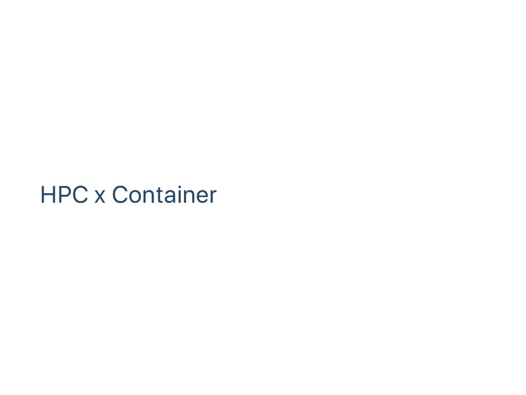 HPC x Container