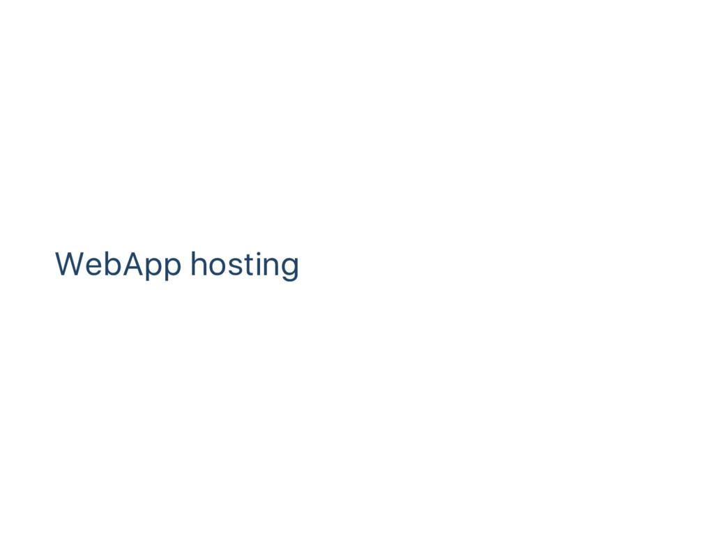WebApp hosting