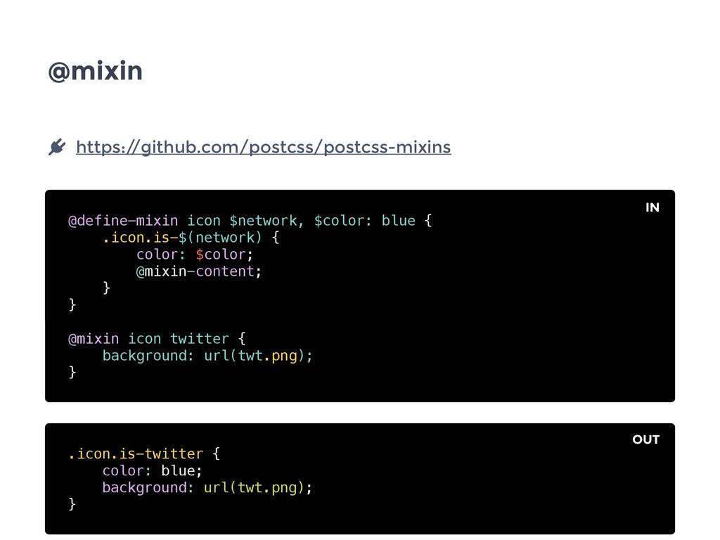 @mixin @define-mixin icon $network, $color: blu...