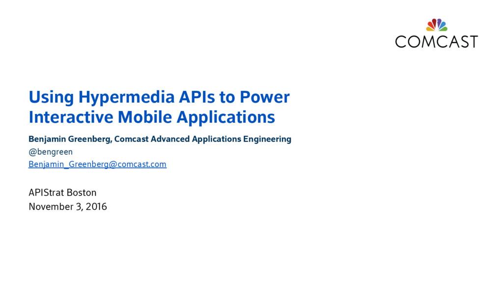 Using Hypermedia APIs to Power Interactive Mobi...