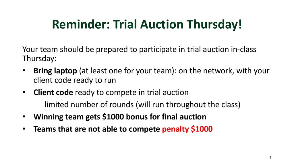 Reminder: Trial Auction Thursday! Your team sho...