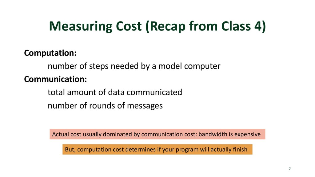 Measuring Cost (Recap from Class 4) Computation...
