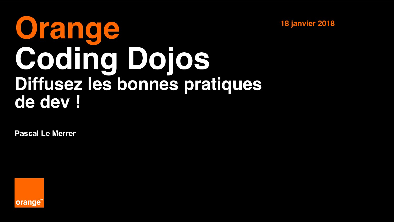 1 Interne Orange Orange Coding Dojos Diffusez l...