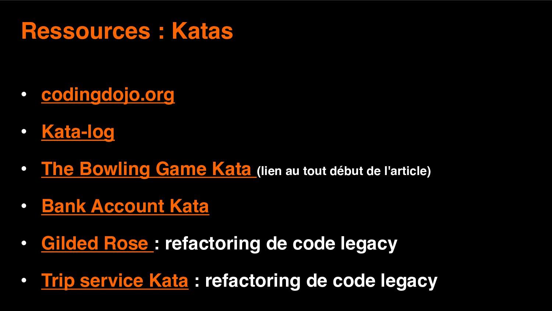 10 Ressources : Katas • codingdojo.org • Kata-l...