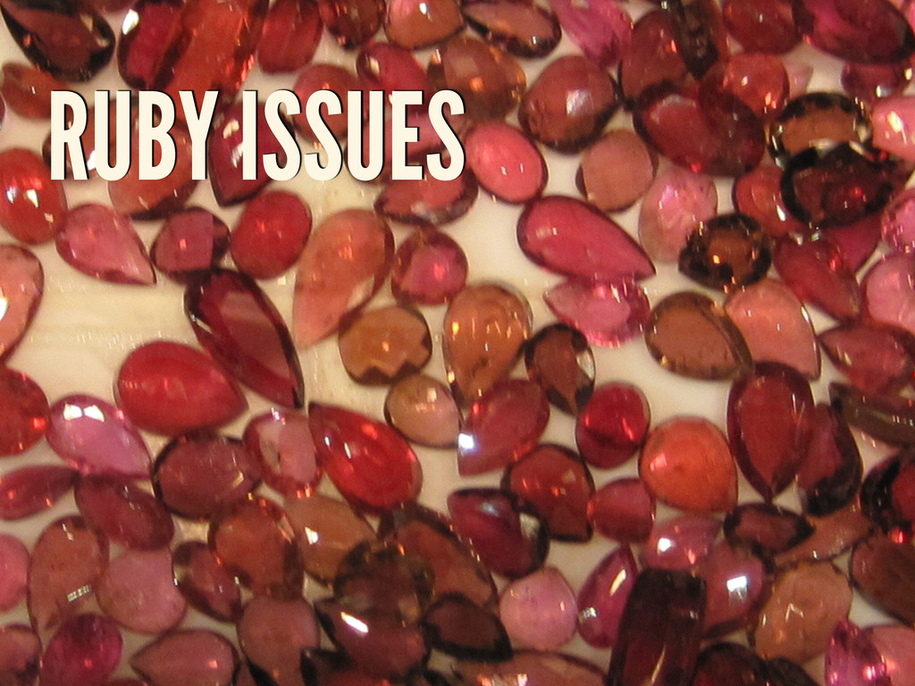 RUBY ISSUES