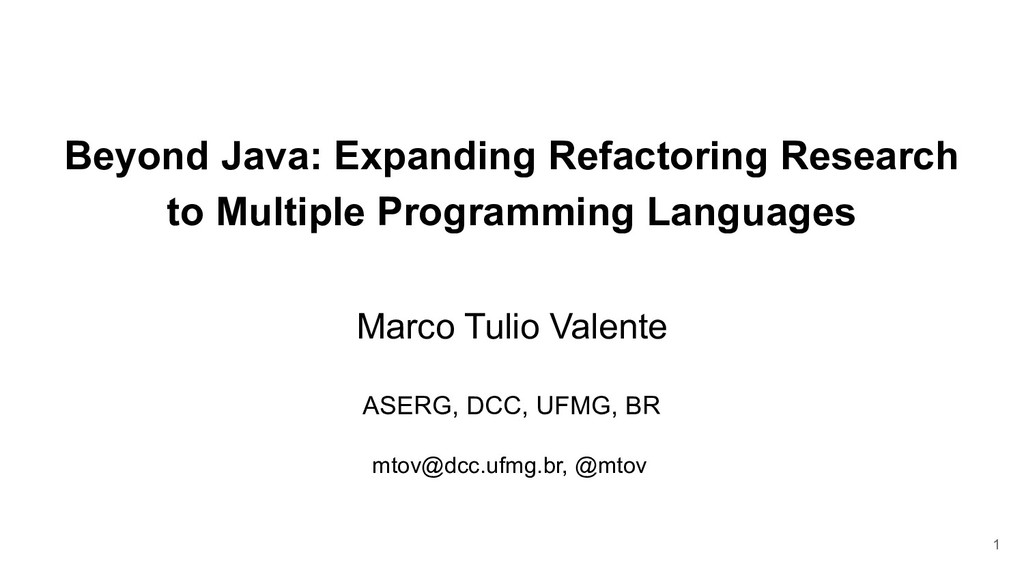 Beyond Java: Expanding Refactoring Research to ...