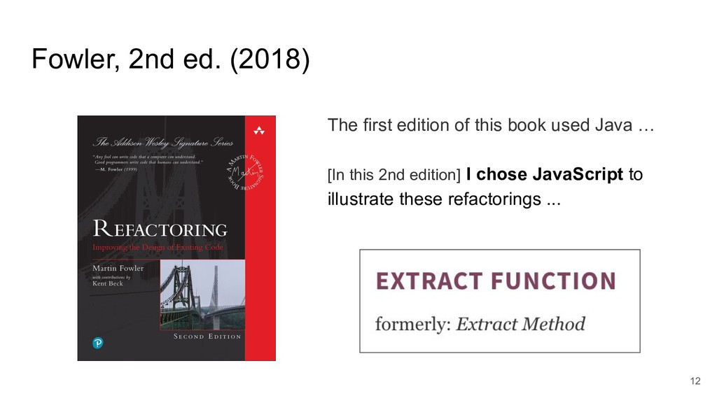 Fowler, 2nd ed. (2018) 12 The first edition of ...