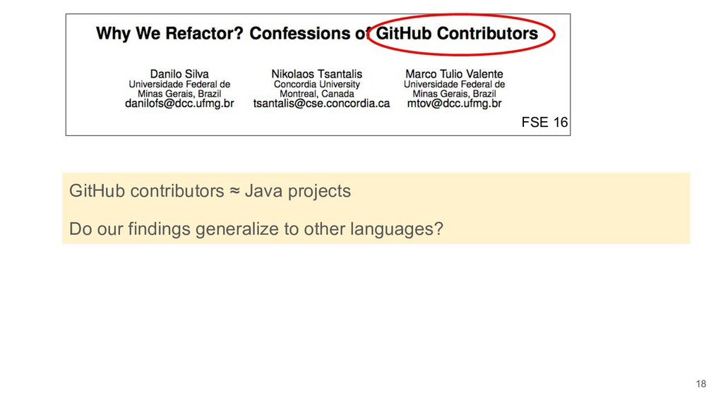 18 GitHub contributors ≈ Java projects Do our f...