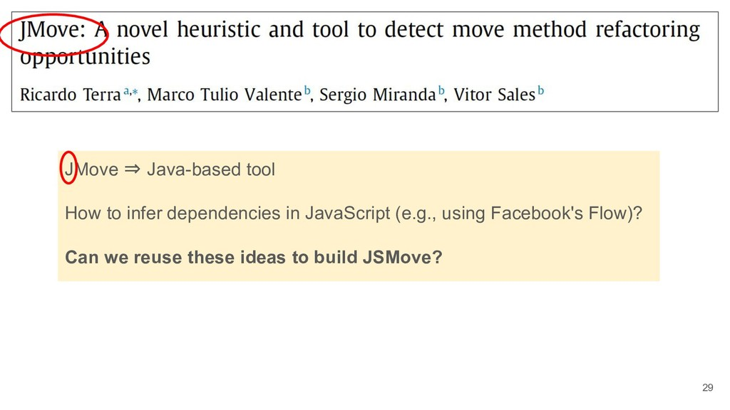 29 JMove ⇒ Java-based tool How to infer depende...