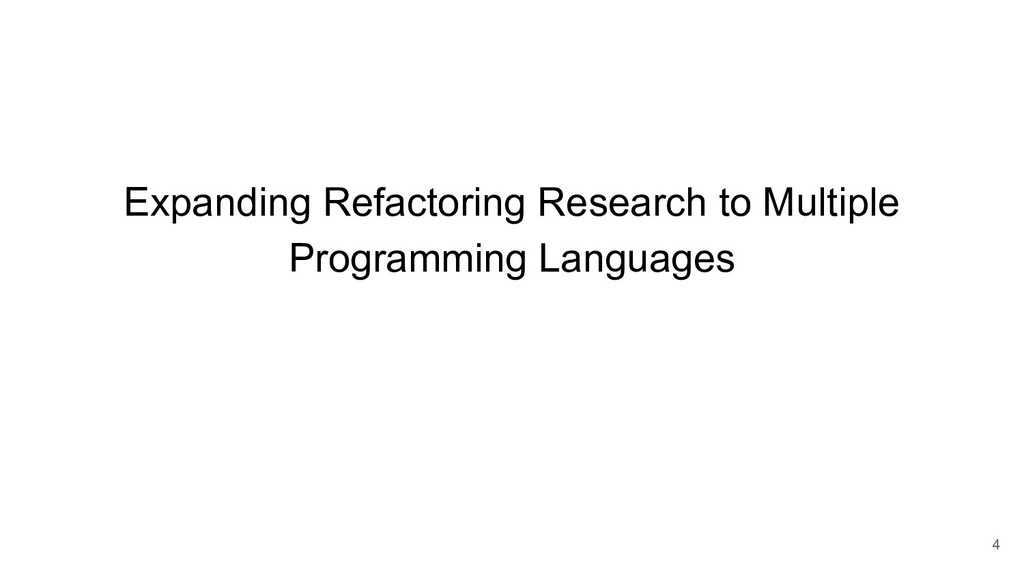 Expanding Refactoring Research to Multiple Prog...