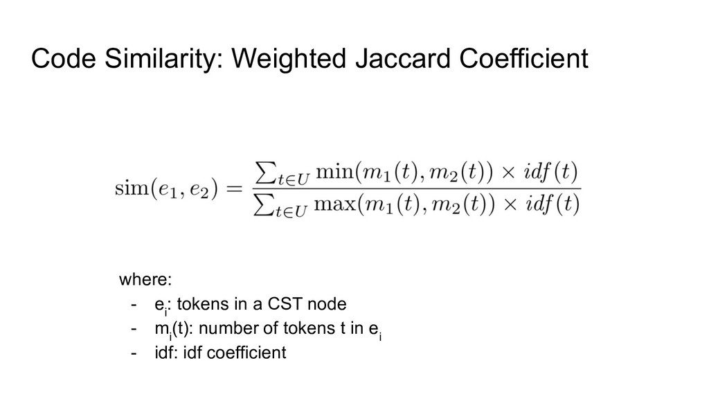 Code Similarity: Weighted Jaccard Coefficient w...