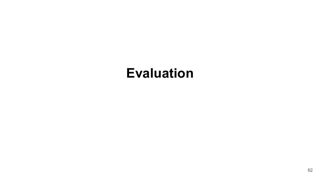Evaluation 62