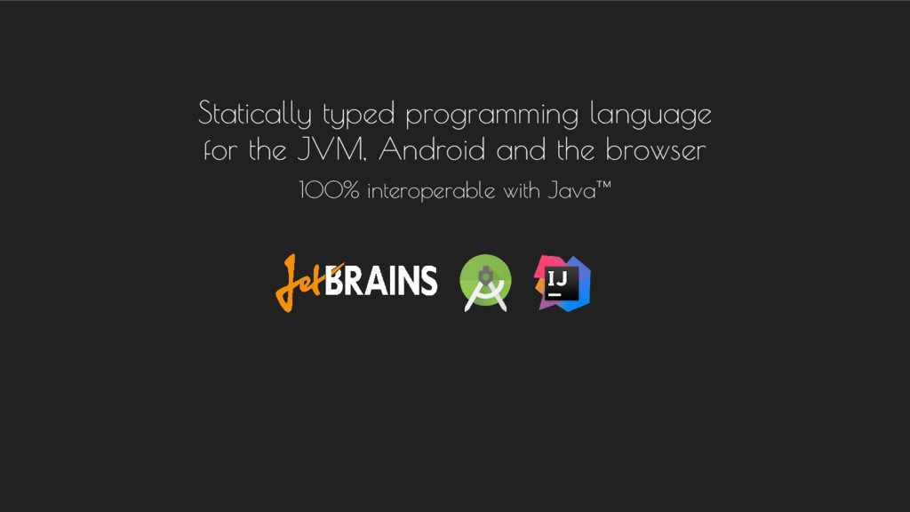 Statically typed programming language for the J...