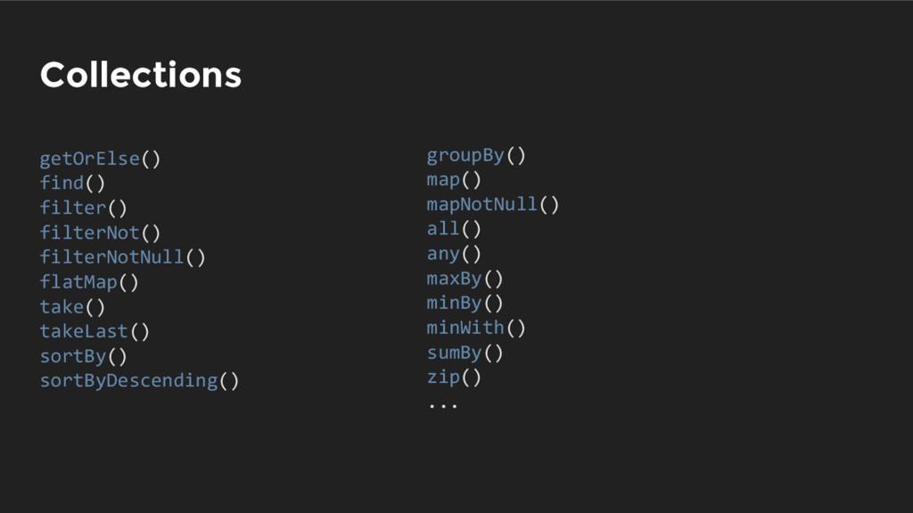 Collections getOrElse() find() filter() filterN...