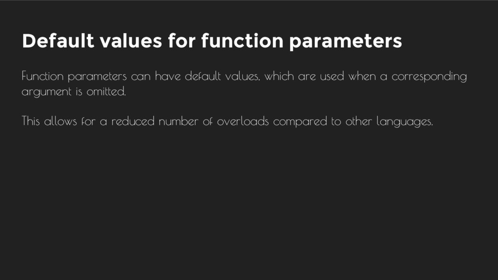 Default values for function parameters Function...