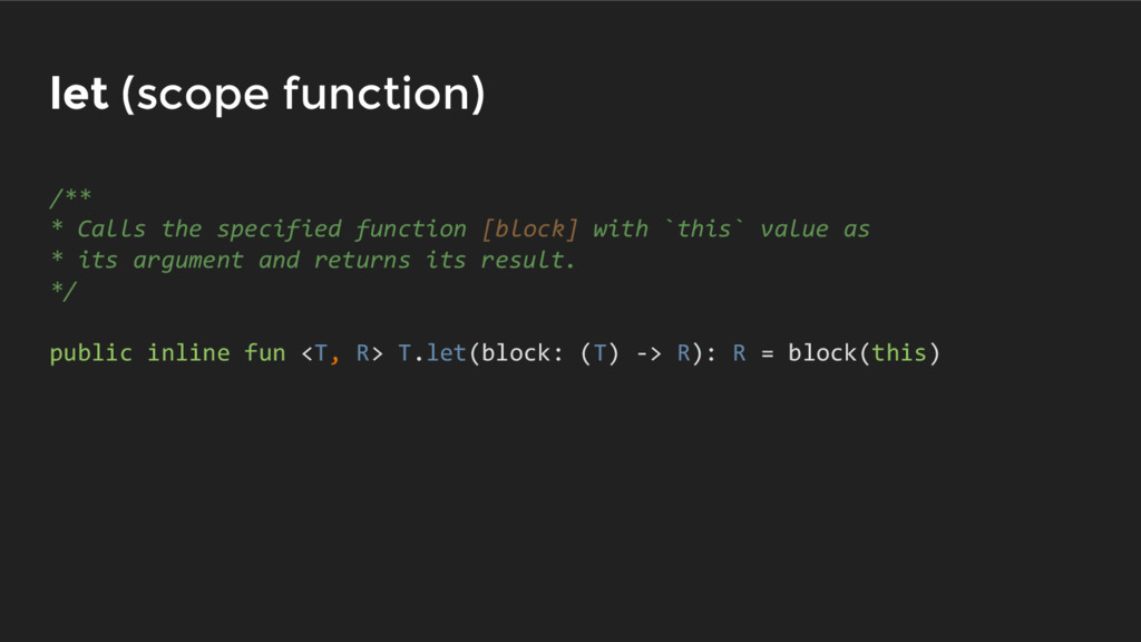 let (scope function) /** * Calls the specified ...