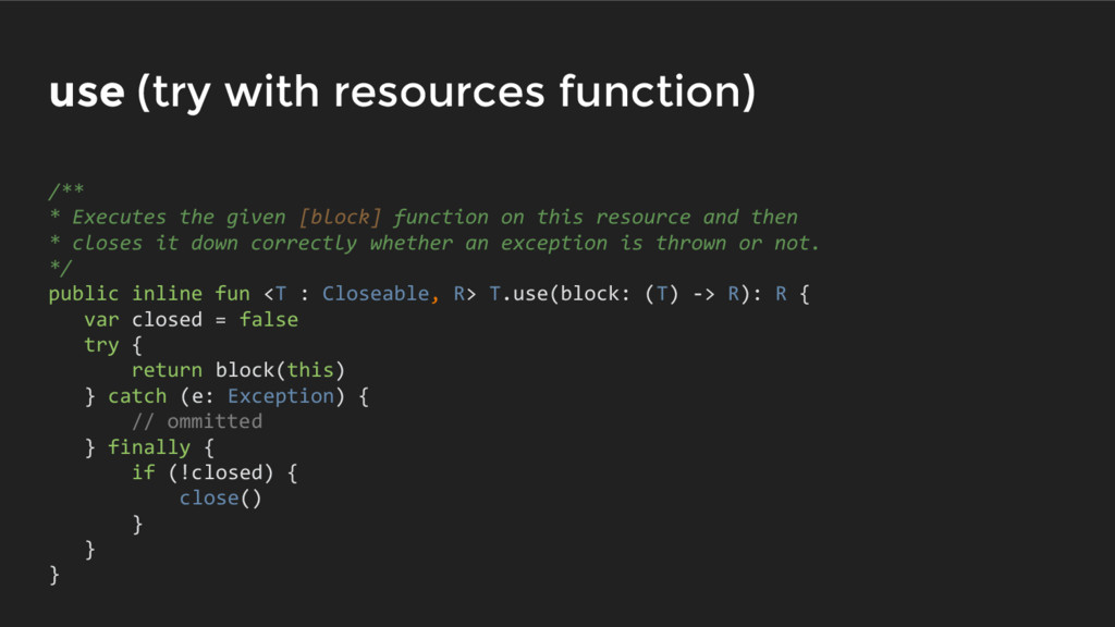 use (try with resources function) /** * Execute...