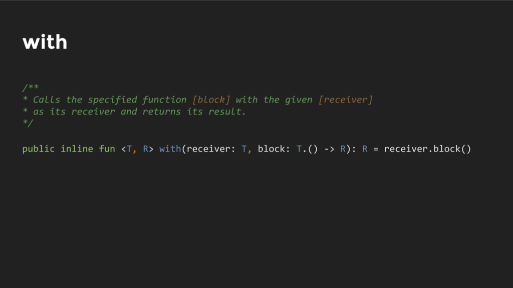 with /** * Calls the specified function [block]...