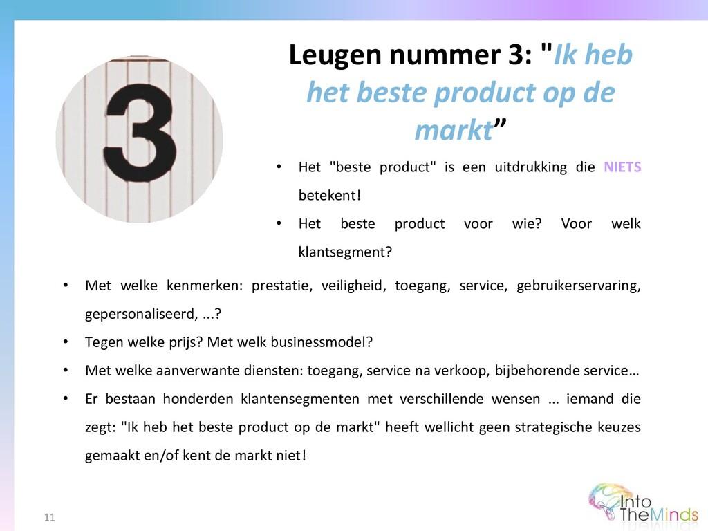 """Leugen nummer 3: """"Ik heb het beste product op d..."""
