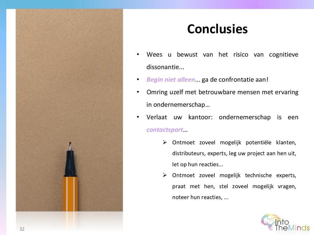 Conclusies 32 • Wees u bewust van het risico va...