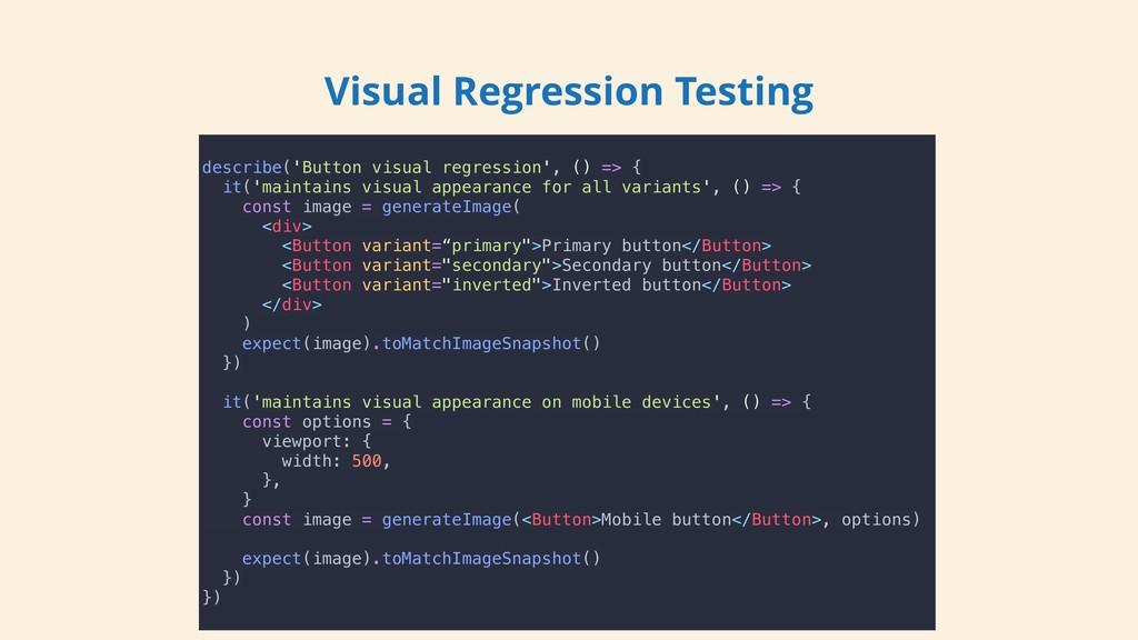 describe('Button visual regression', () => { it...