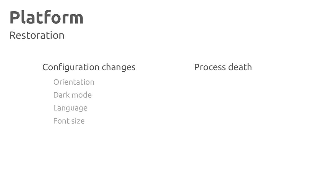 Platform Restoration Configuration changes Proc...