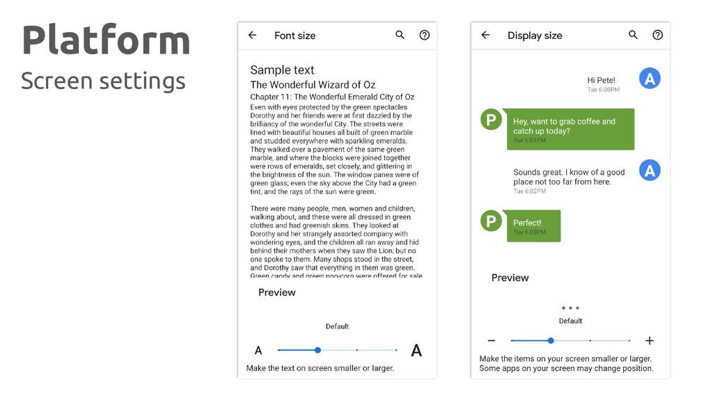 Platform Screen settings