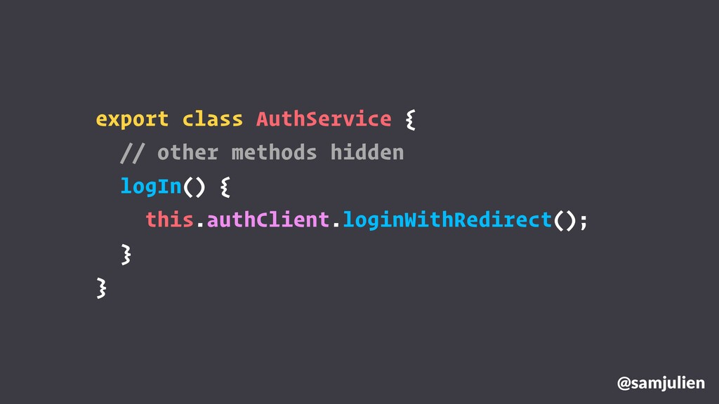 export class AuthService { // other methods hid...