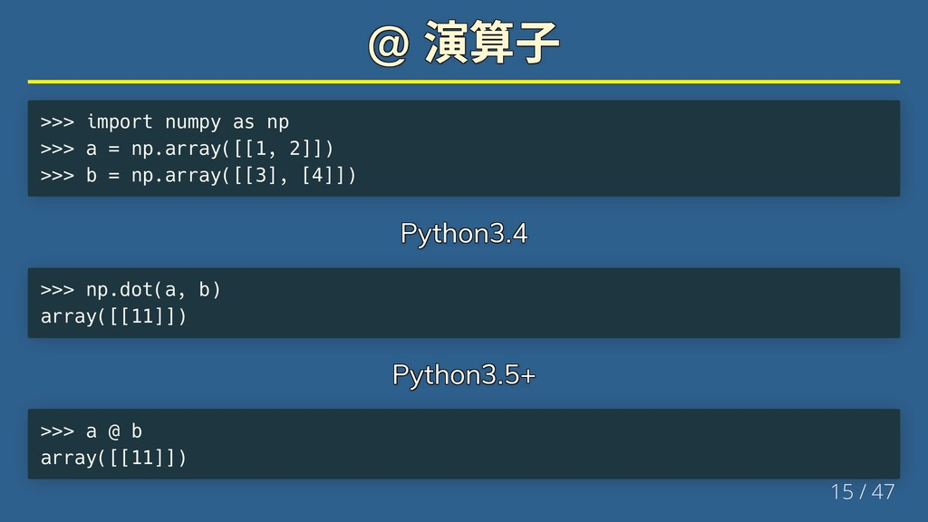 @ @ @ @ @ @ >>> import numpy as np >>> a = np.a...