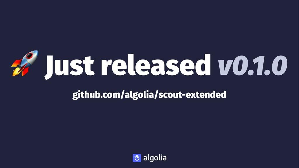 ! Just released v0.1.0 github.com/algolia/scout...