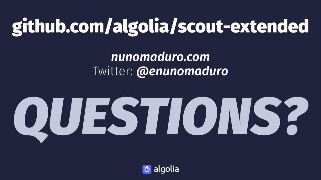 github.com/algolia/scout-extended nunomaduro.co...