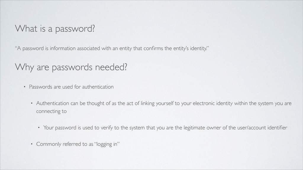 """What is a password?  """"A password is informati..."""
