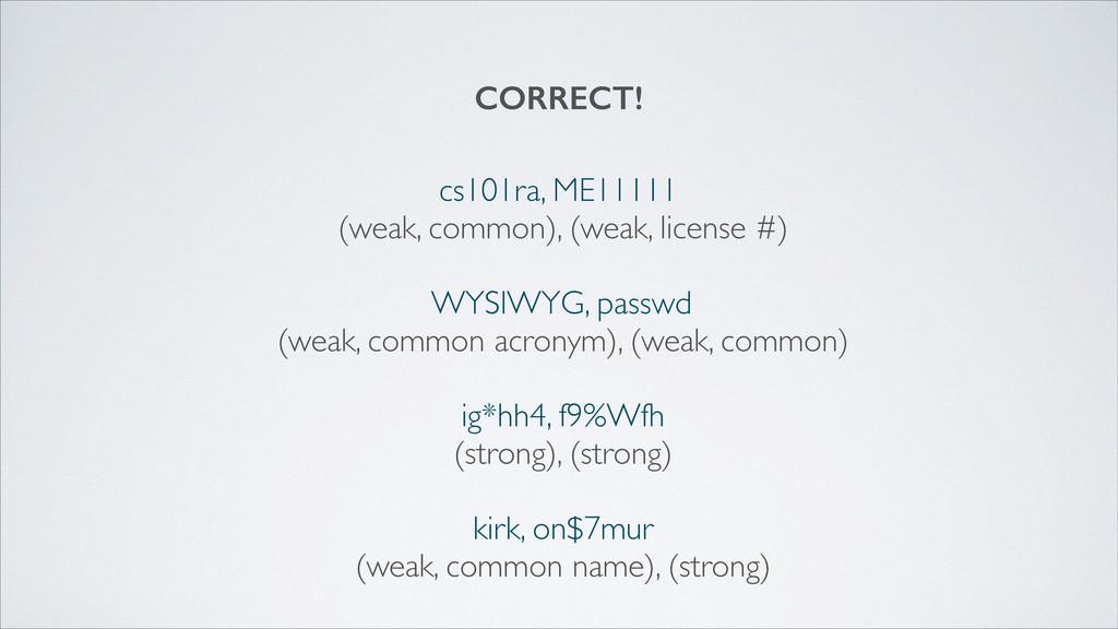 cs101ra, ME11111  (weak, common), (weak, lice...