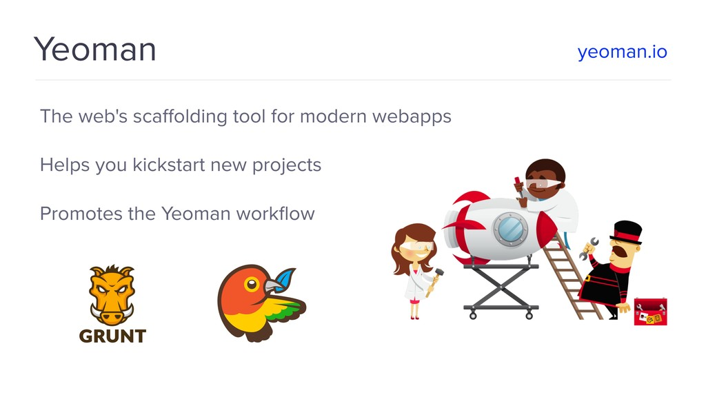 Yeoman The web's scaffolding tool for modern web...