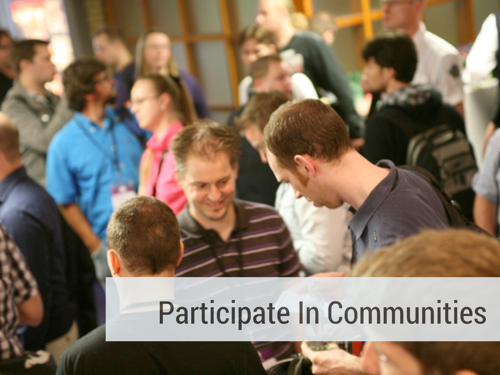 Participate In Communities