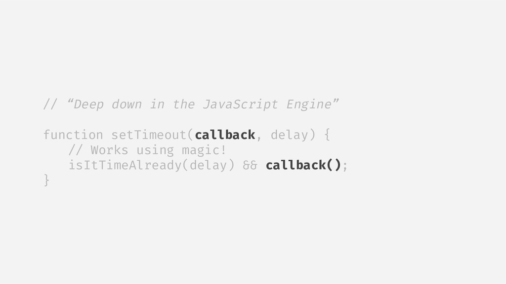 "// ""Deep down in the JavaScript Engine"" functio..."