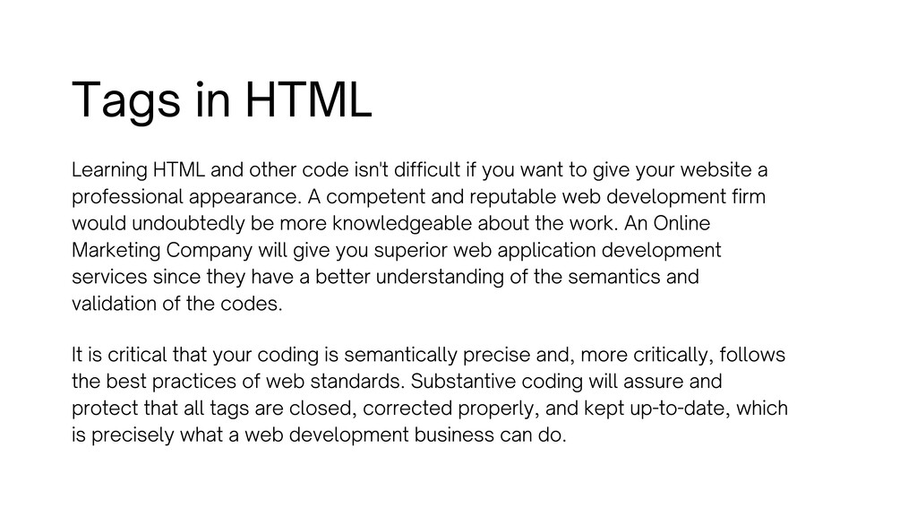 Tags in HTML Learning HTML and other code isn't...