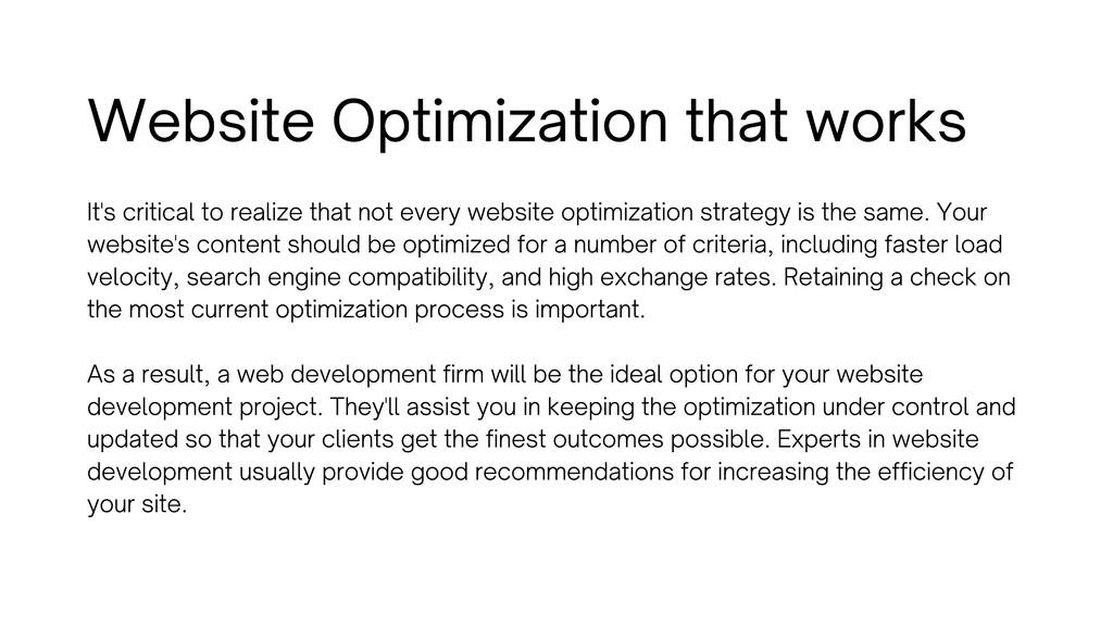 Website Optimization that works It's critical t...