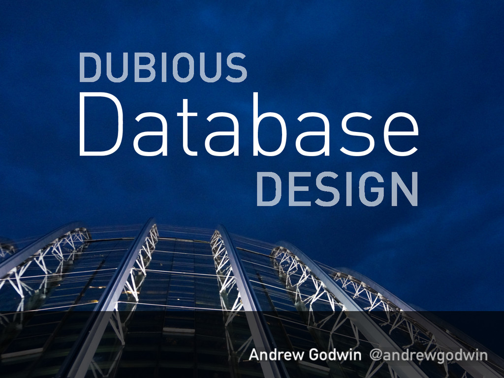 DUBIOUS Database DESIGN