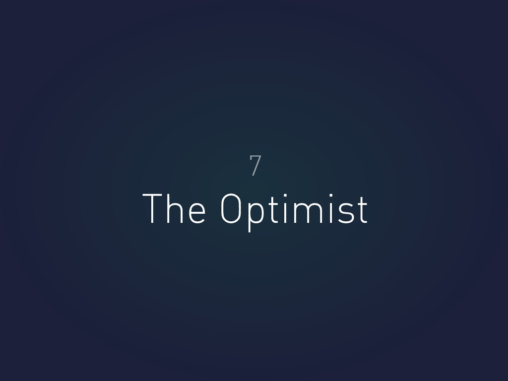 The Optimist 7